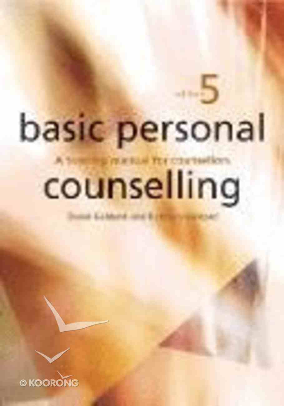 Basic Personal Counselling (5th Edition) Paperback
