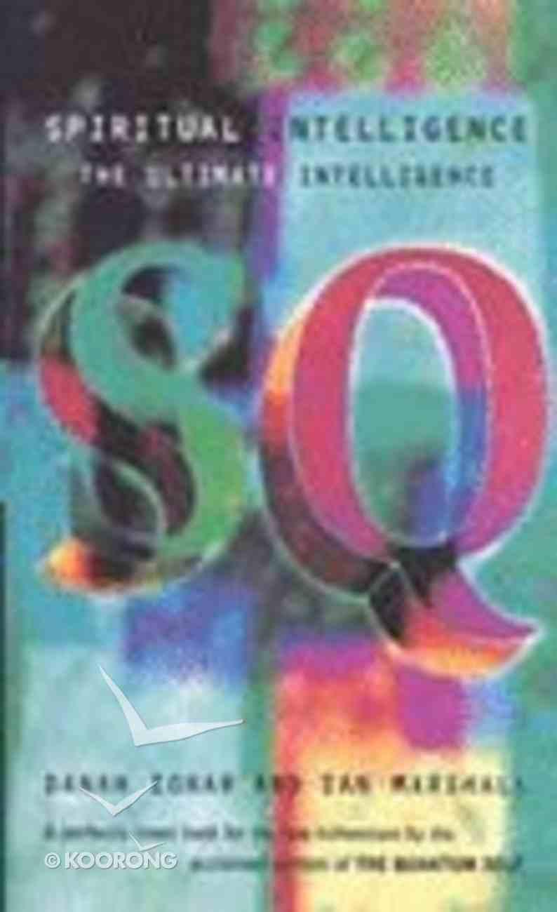 Sq: Spiritual Intelligence Paperback