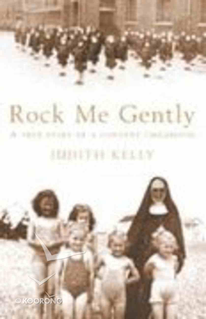 Rock Me Gently Paperback