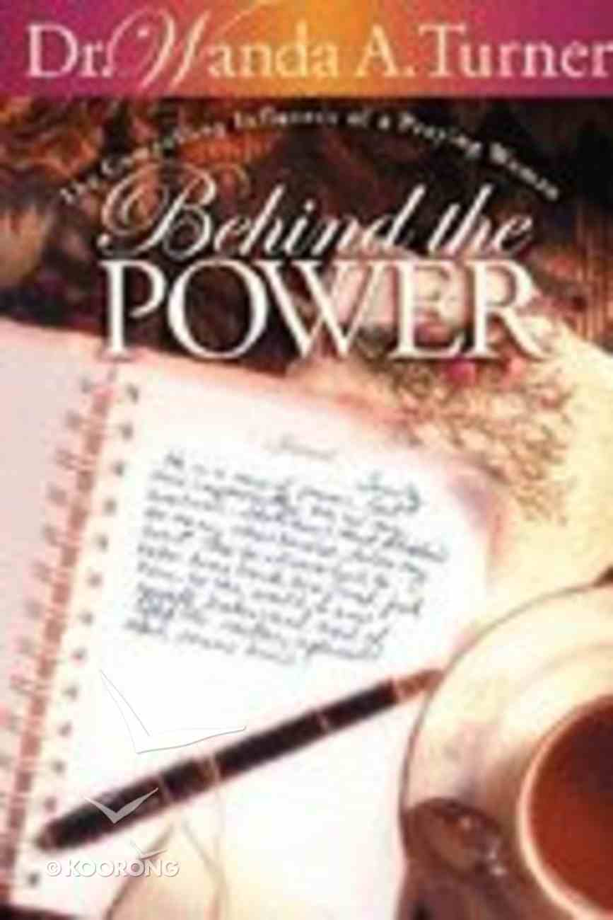 Behind the Power Paperback