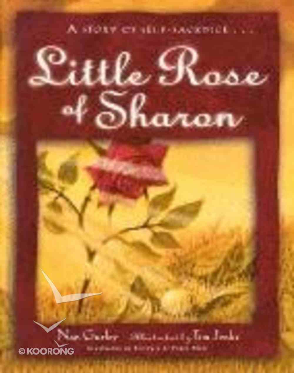 Little Rose of Sharon Hardback