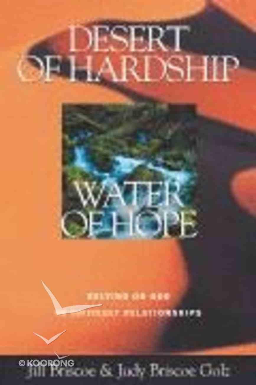 Desert of Hardship, Water of Hope Paperback