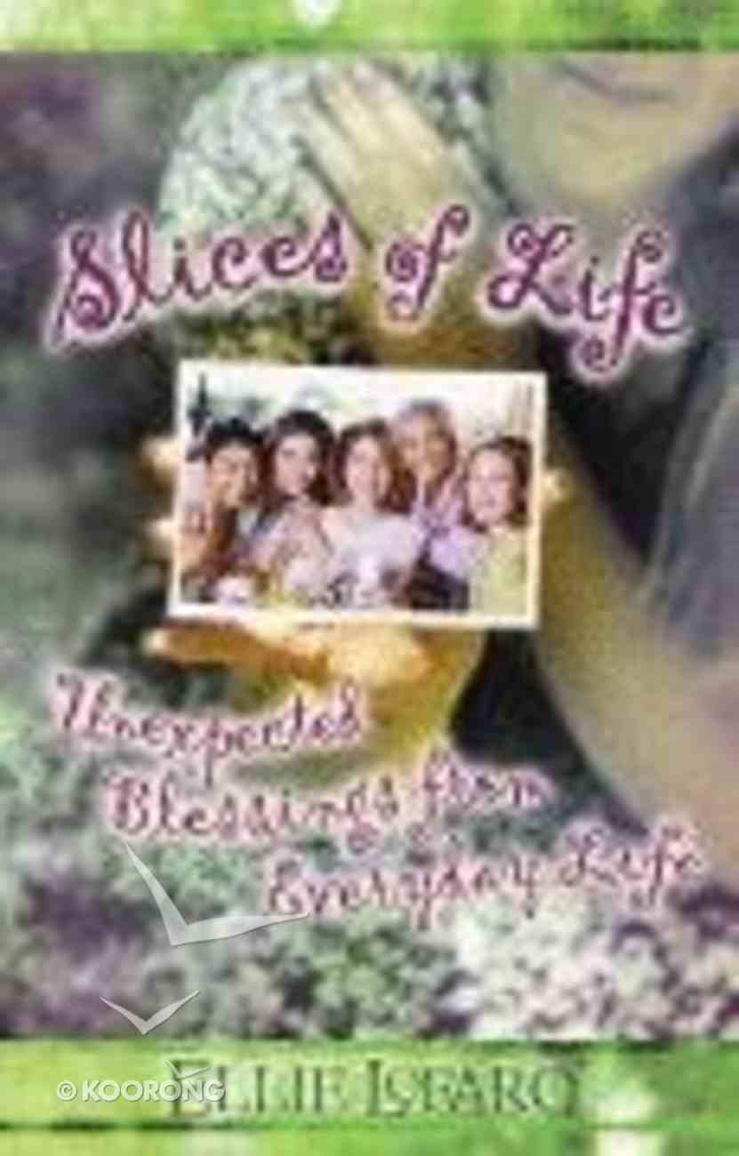 Slices of Life Paperback