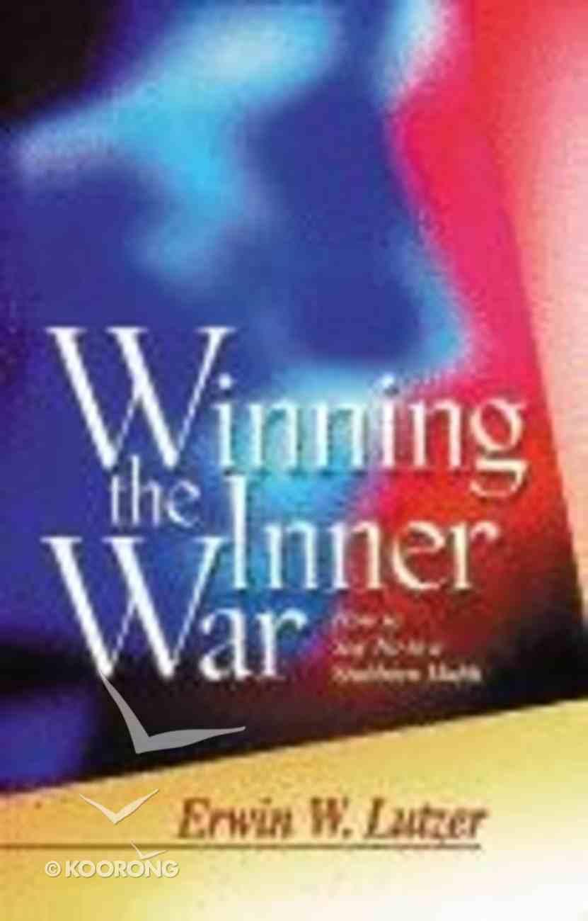 Winning the Inner War Paperback