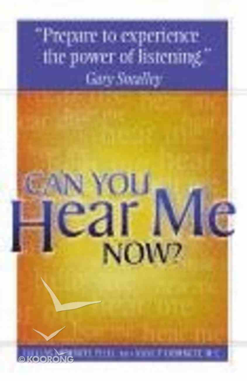 Can You Hear Me Now? Paperback