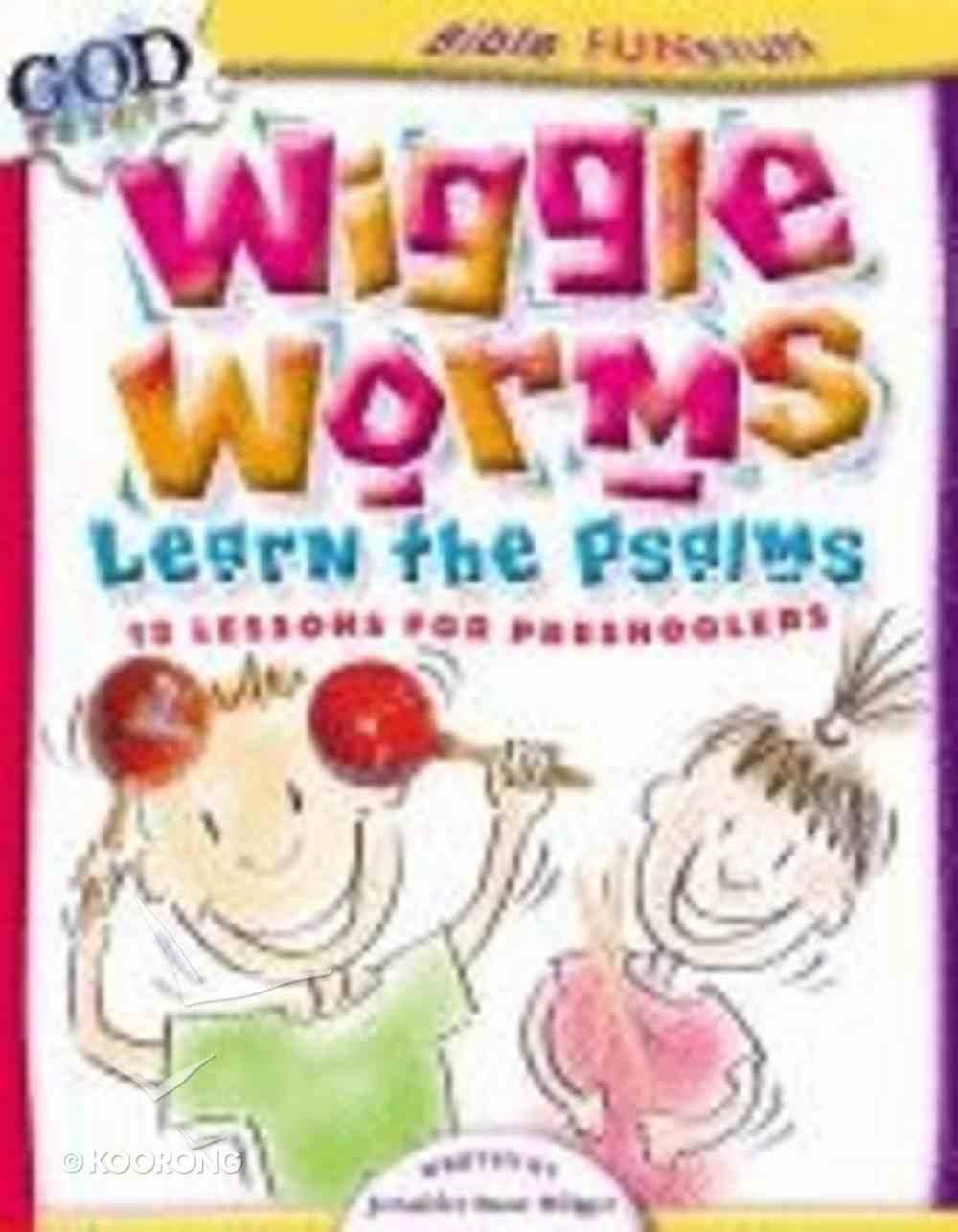 Wiggle Worms Learn the Psalms (Godprints Bible Fun Stuff Series) Paperback