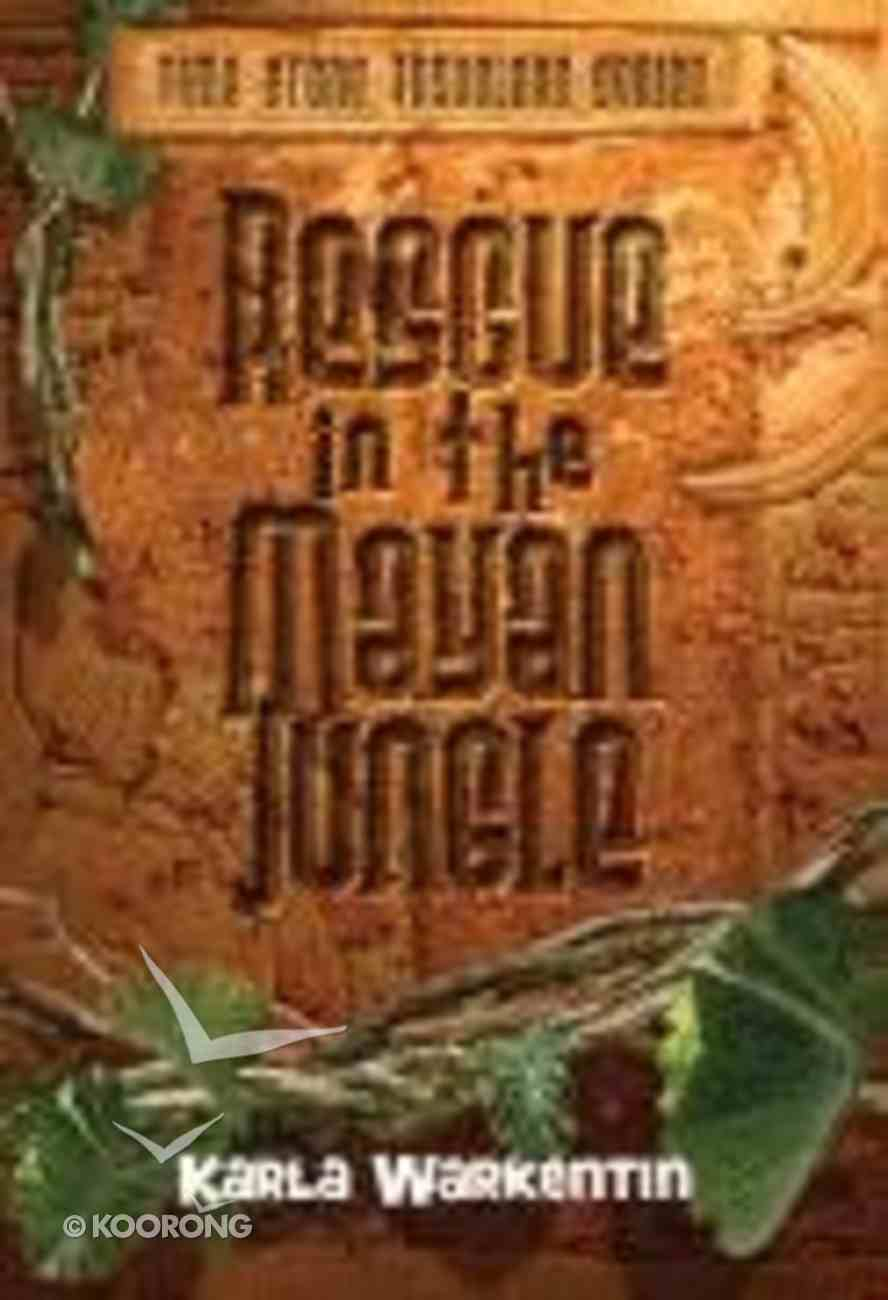 Rescue in the Mayan Jungle (#01 in Time-stone Travelers Series) Paperback