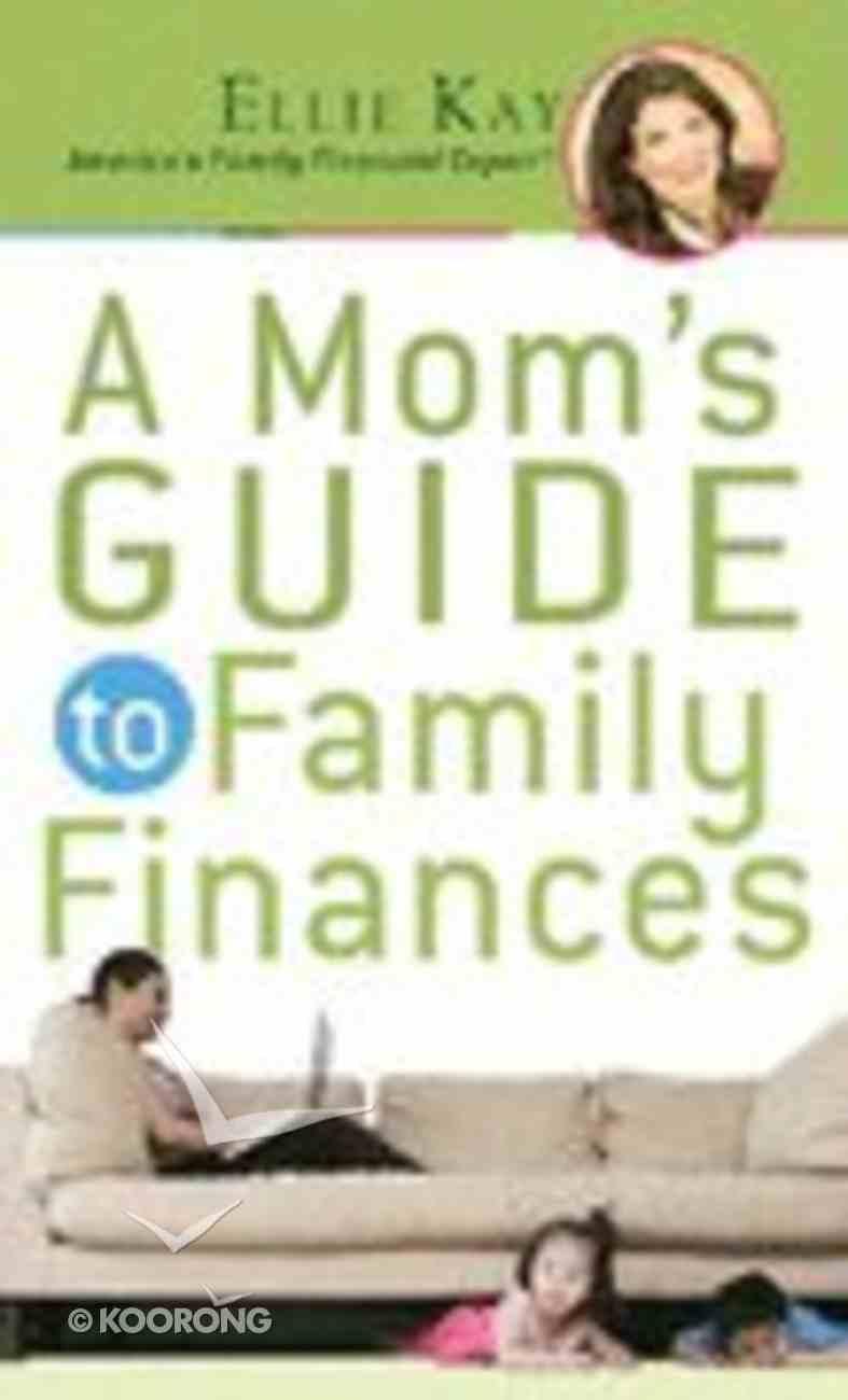 Mom's Guide to Family Finances Mass Market