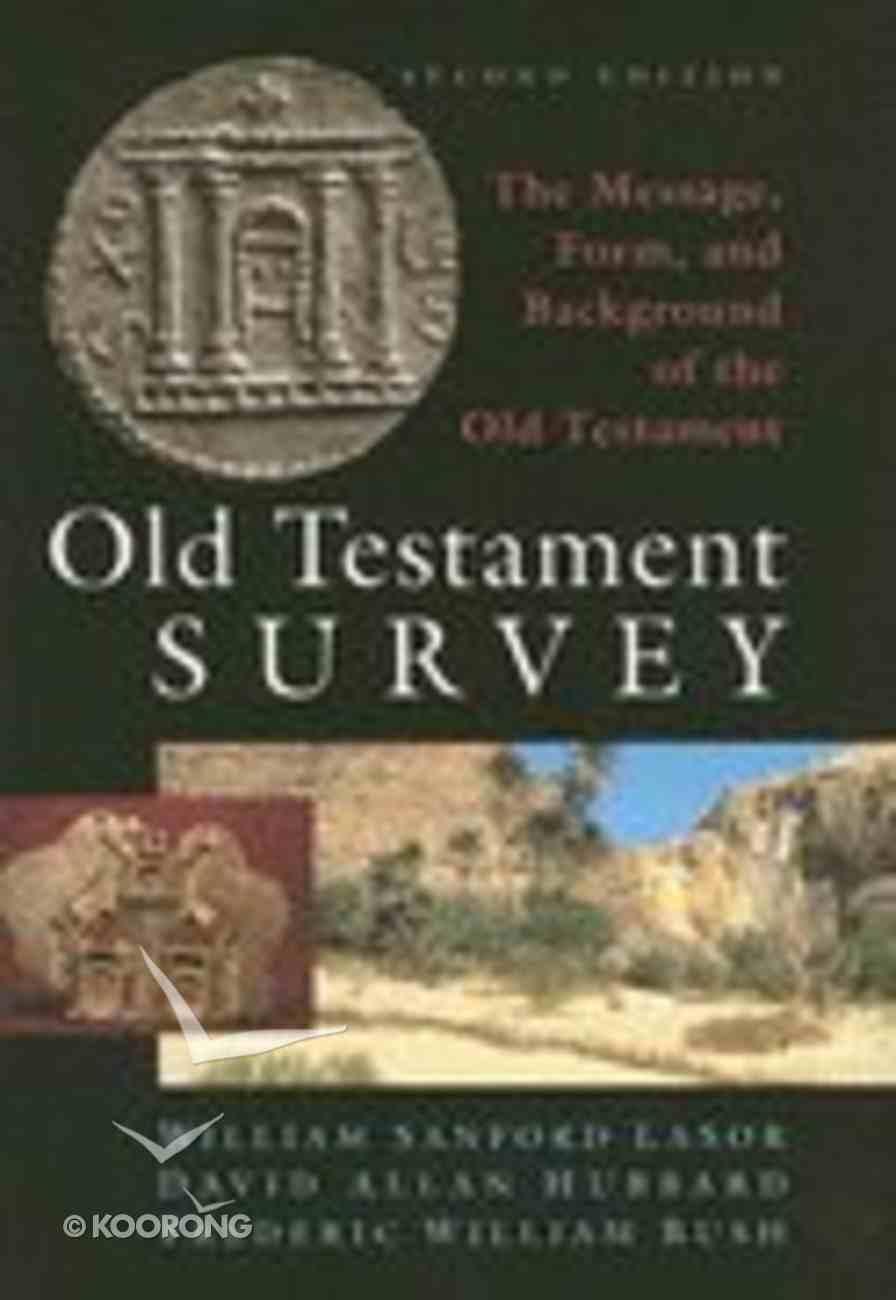 Old Testament Survey (Rev 2nd Ed) Hardback