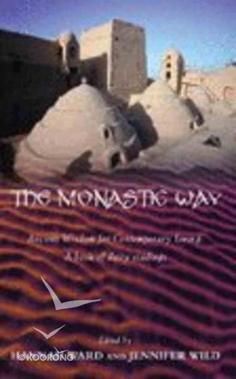 The Monastic Way Hardback