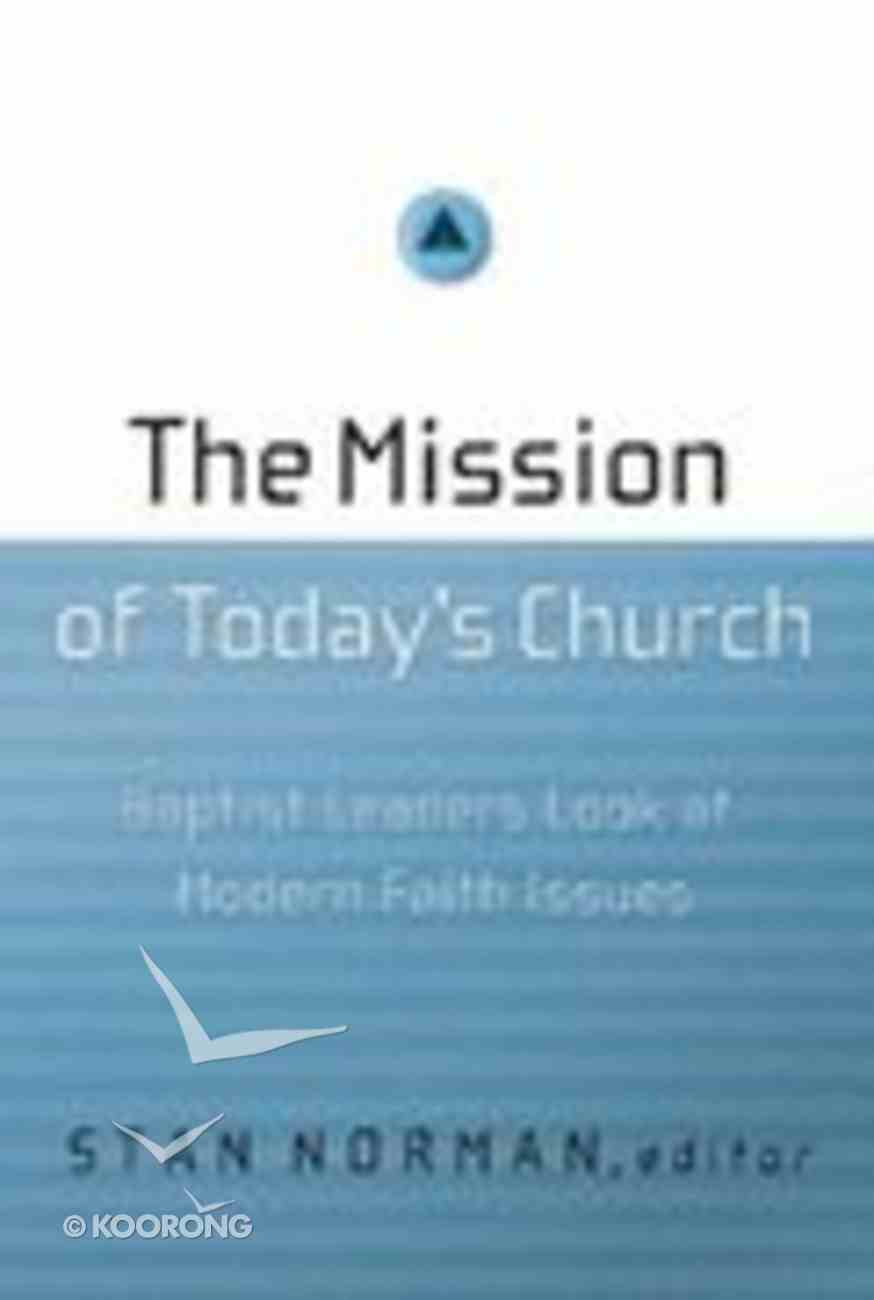 The Mission of Today's Church Paperback