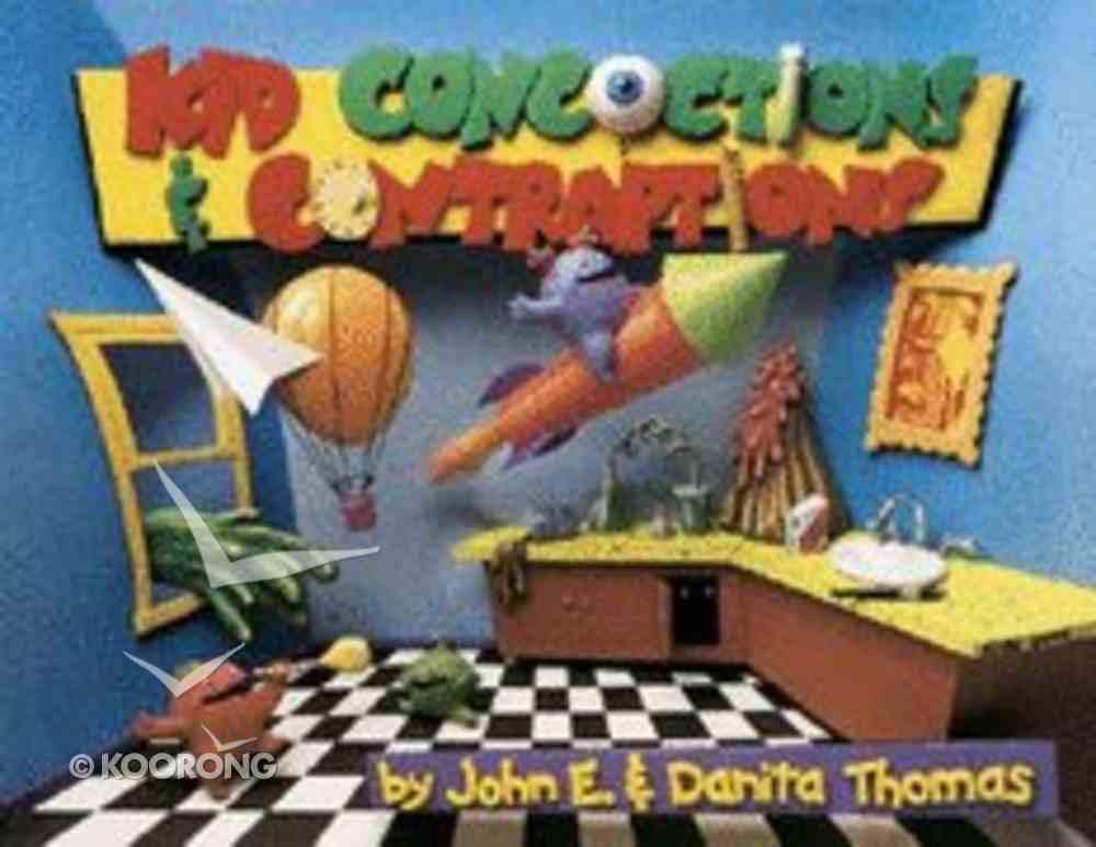 Kid Concoctions & Contraptions (Kid Concoctions Series) Paperback