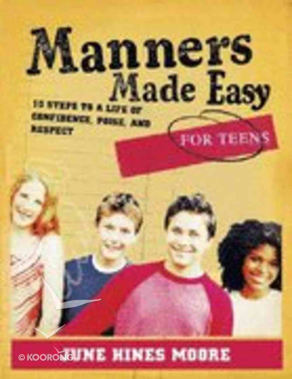 Manners Made Easy For Teens Paperback