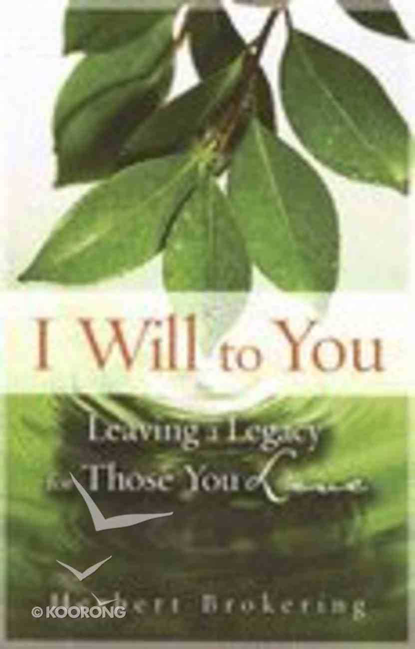 I Will to You Paperback
