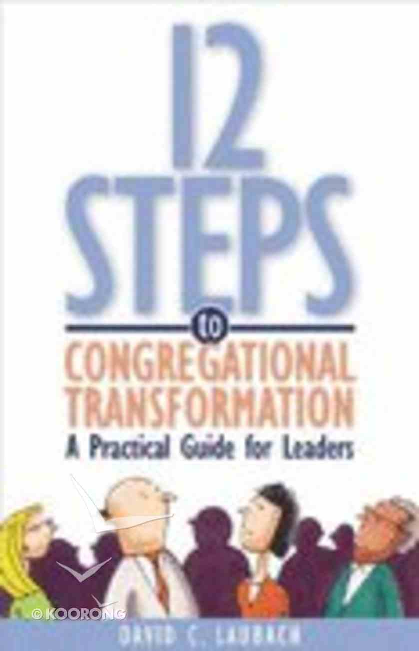 12 Steps to Congregational Transformation Paperback
