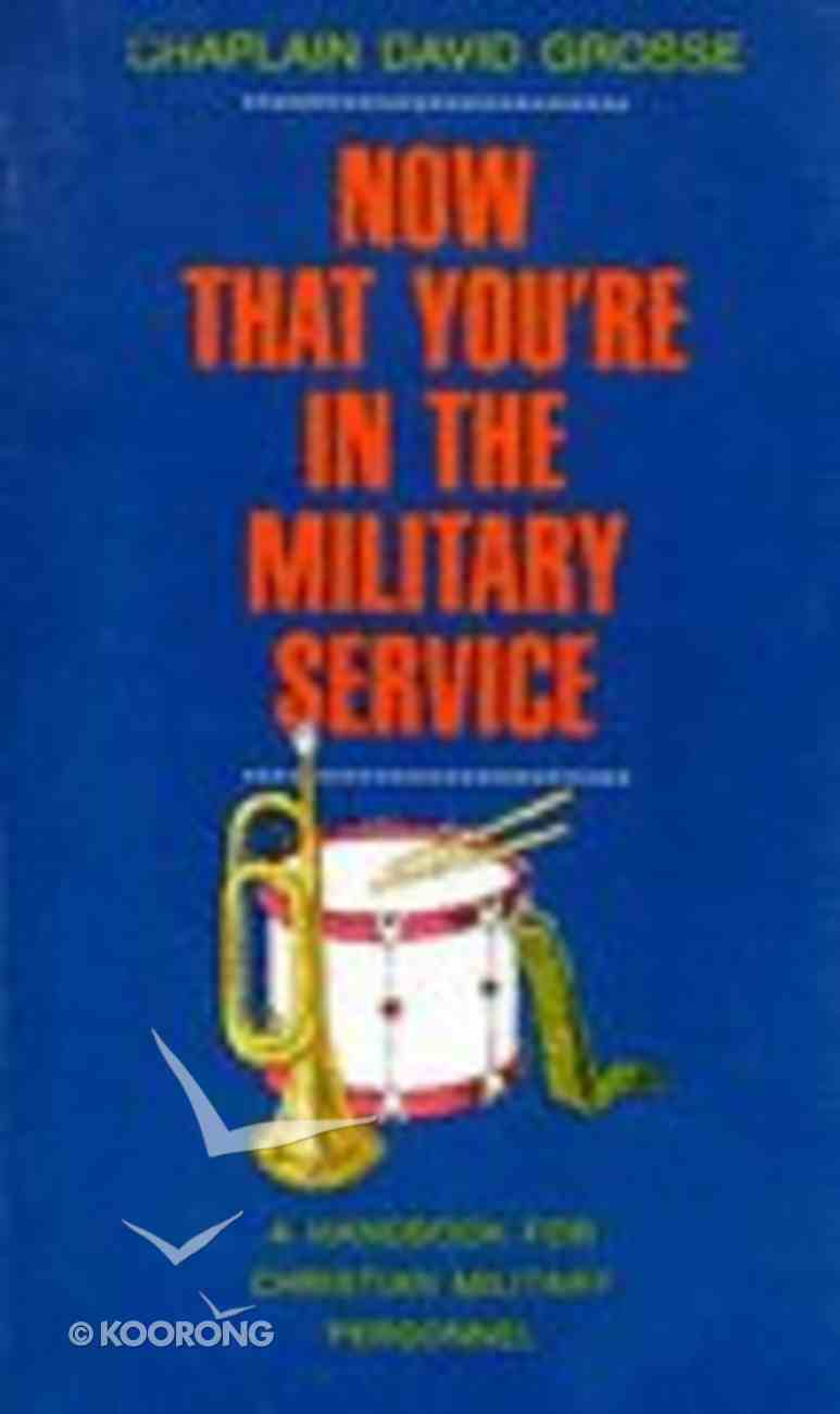 Now That You're in the Military Service Paperback