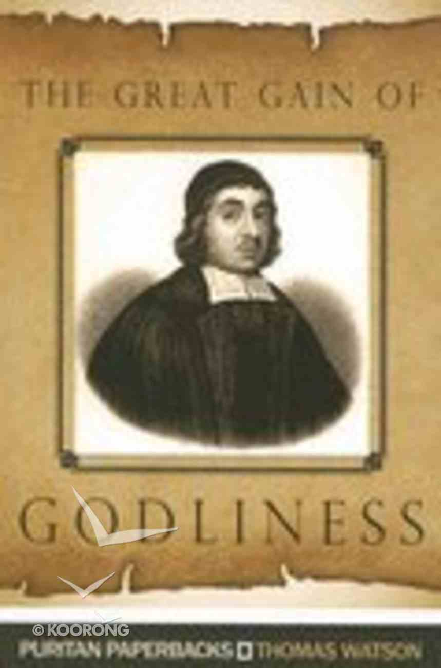 The Great Gain of Godliness Paperback