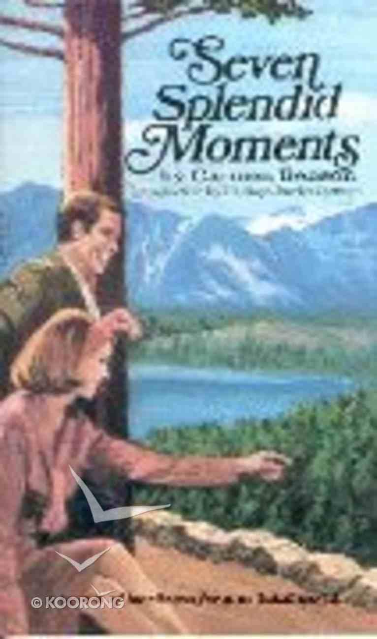 Seven Splendid Moments Mass Market