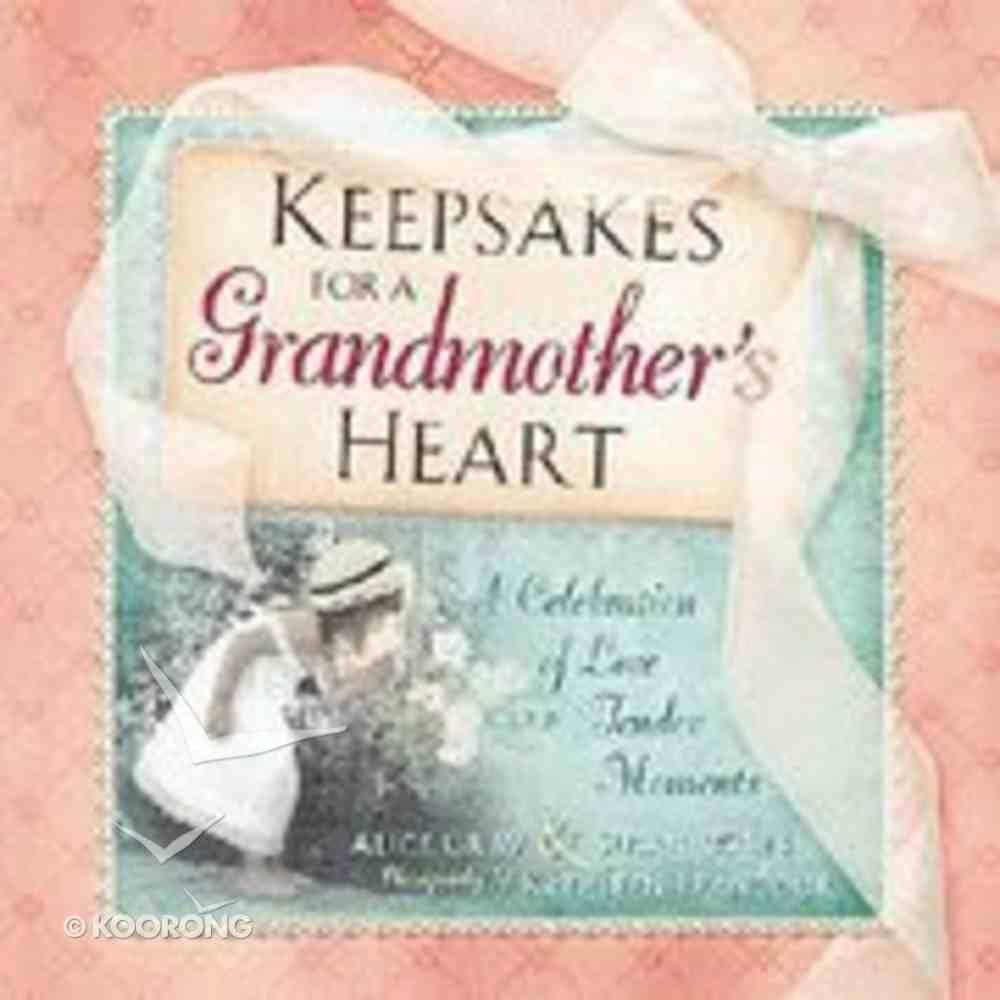 Keepsakes For a Grandmother's Heart Hardback