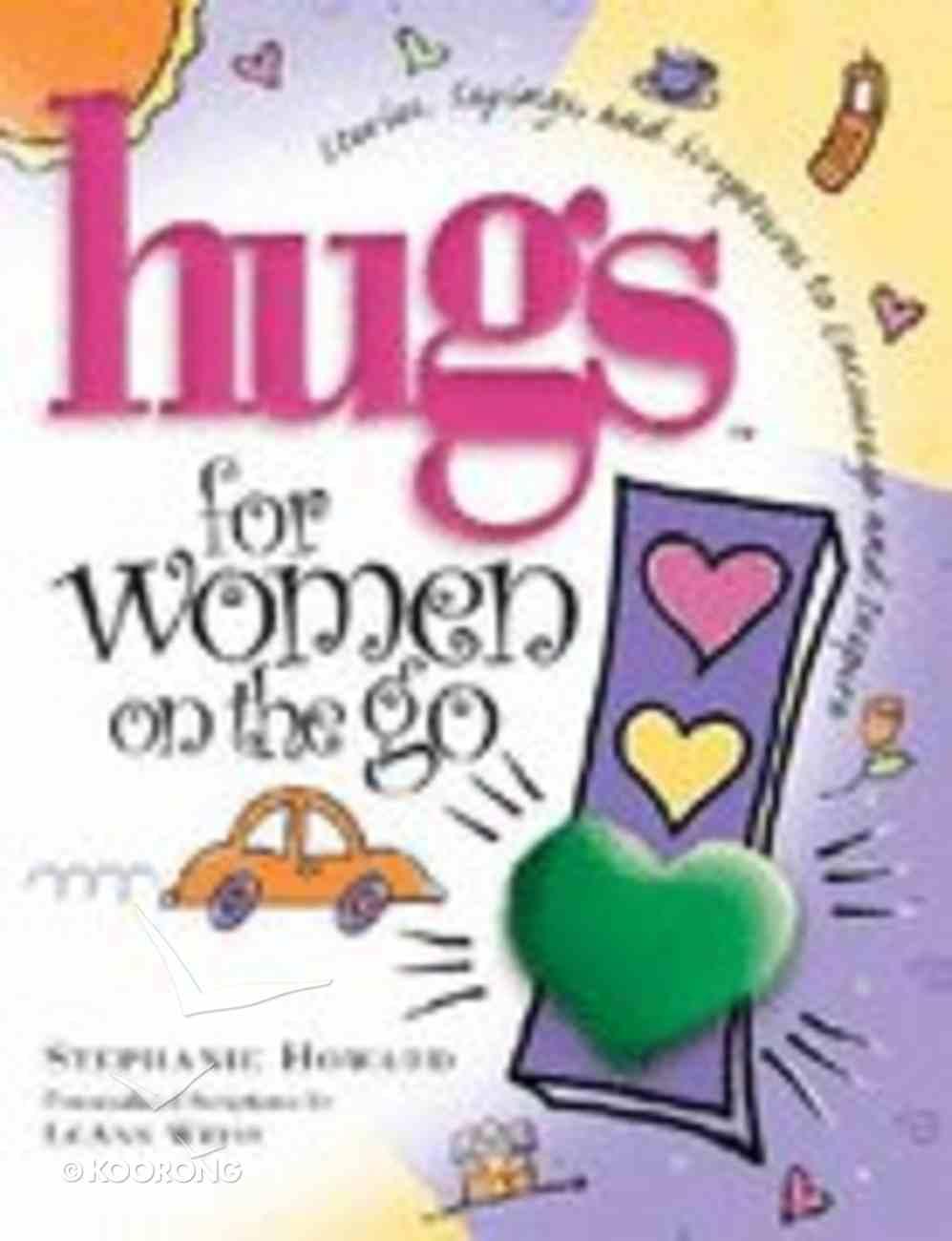 Hugs For Women on the Go Hardback