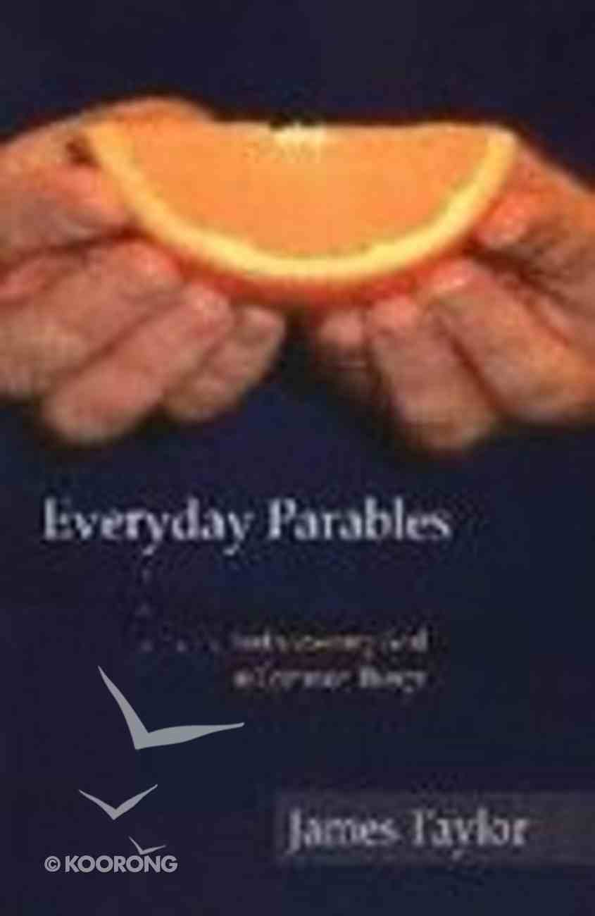 Everyday Parables Paperback