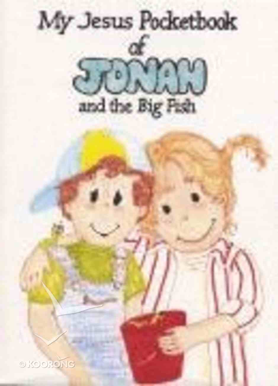 My Jesus Pocketbook of Jonah and the Big Fish (My Jesus Pocketbook Series) Paperback