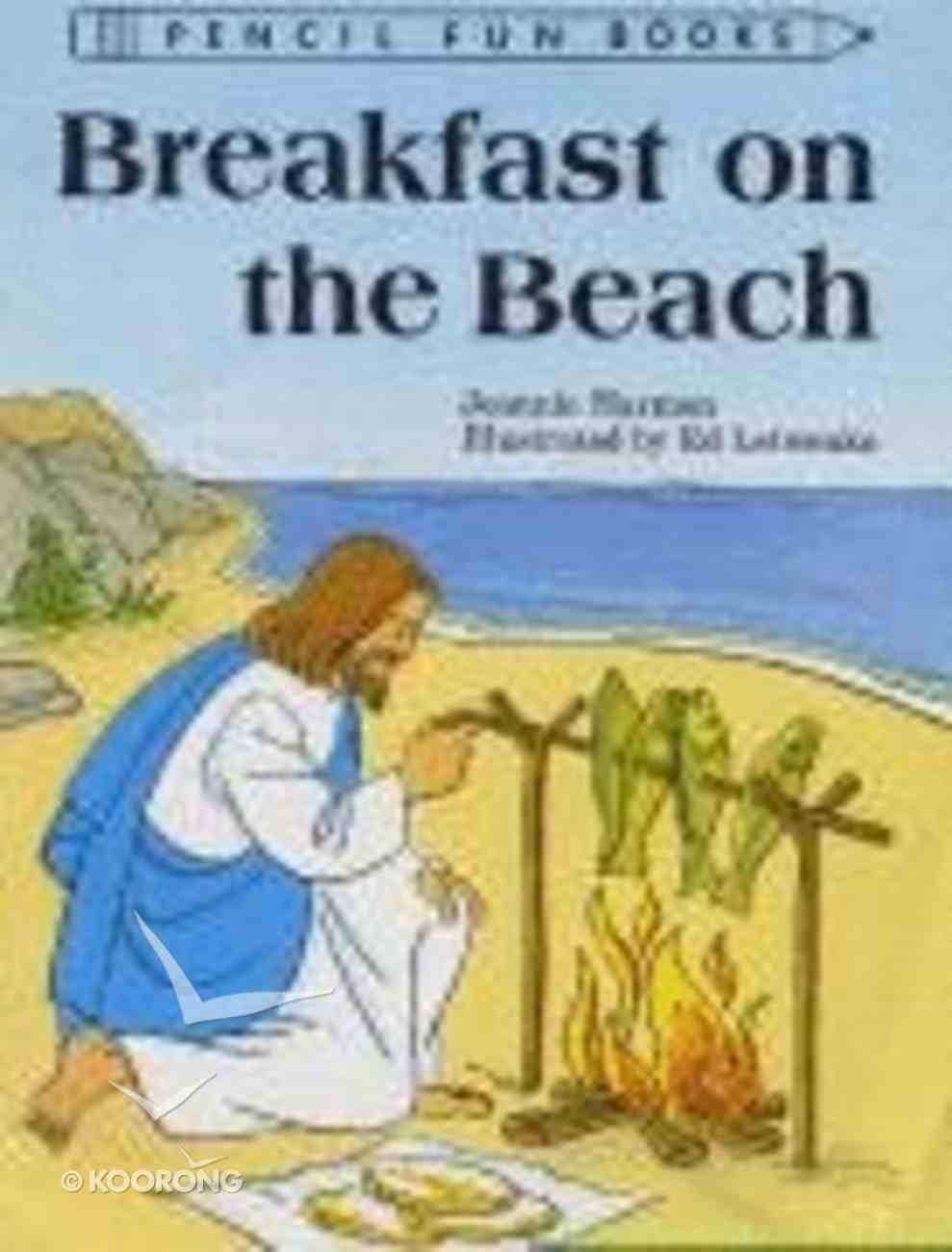 Breakfast on the Beach (Pencil Fun Books Series) Paperback