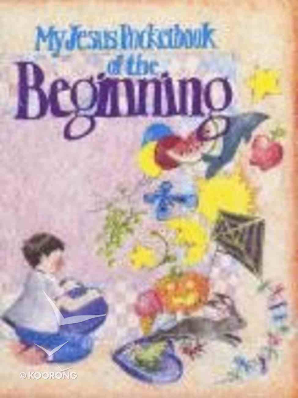 My Jesus Pocketbook of the Beginning (My Jesus Pocketbook Series) Paperback