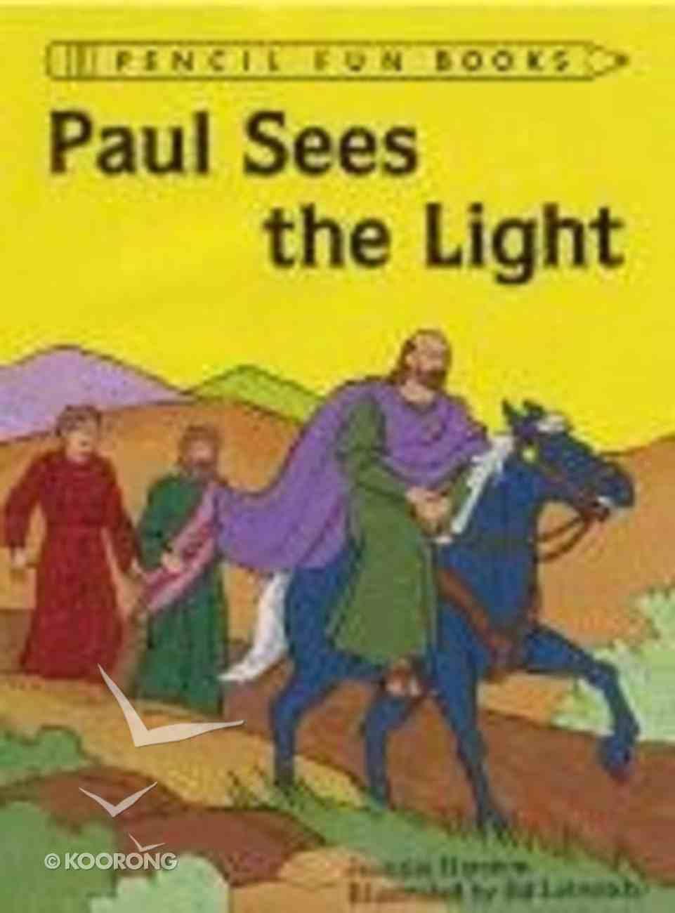 Paul Sees the Light (Pencil Fun Books Series) Paperback