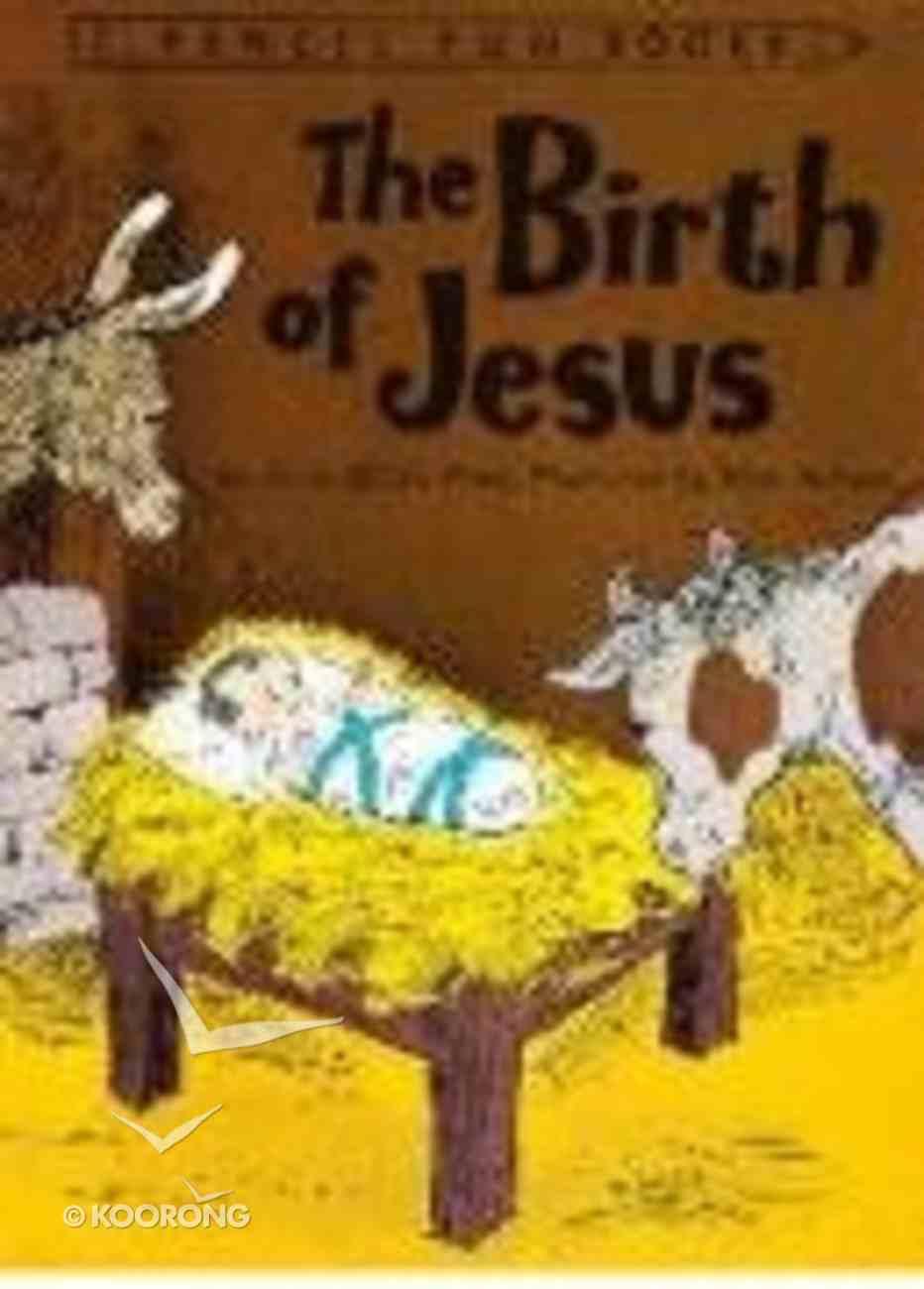 Birth of Jesus (Pencil Fun Books Series) Paperback