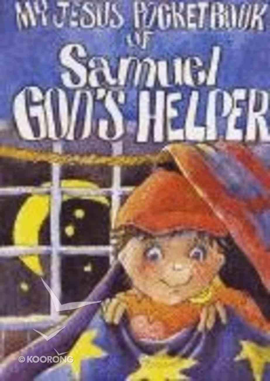 My Jesus Pocketbook of Samuel God's Helper (My Jesus Pocketbook Series) Paperback