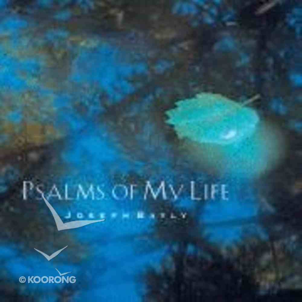 Psalms of My Life Hardback