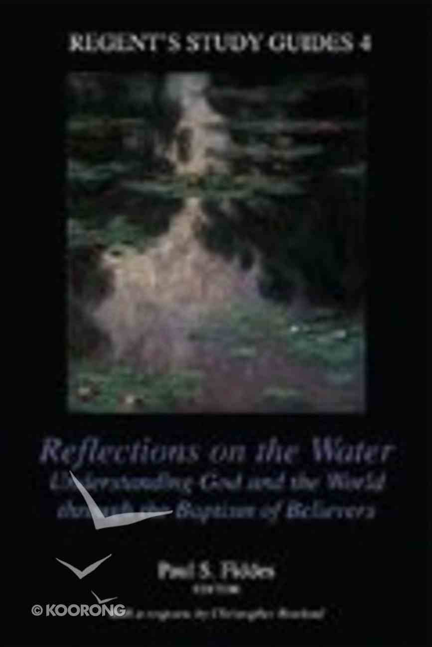 Reflections on Water Paperback