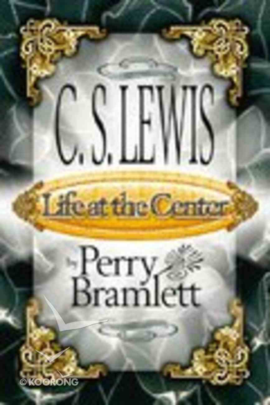Lewis: Life At the Center Paperback