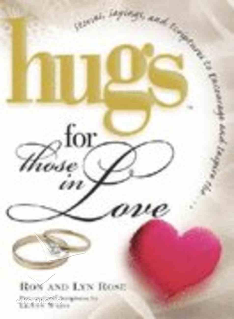 Hugs For Those in Love Hardback