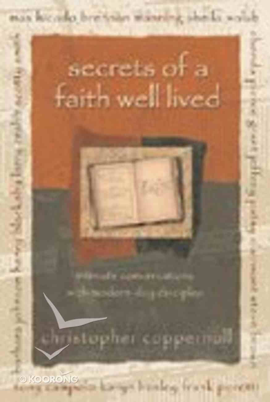 Secrets of a Faith Well Lived Paperback