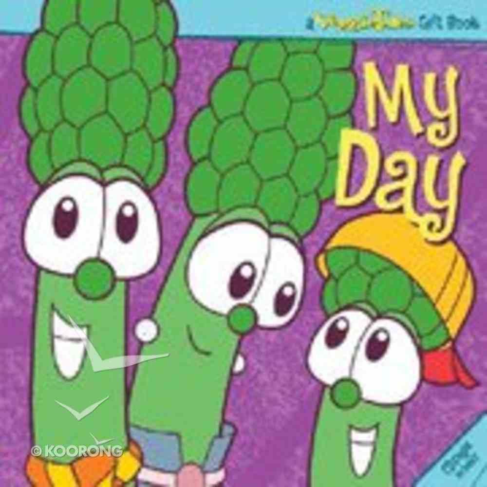 My Day (With Audio CD) (Veggie Tales (Veggietales) Series) Hardback