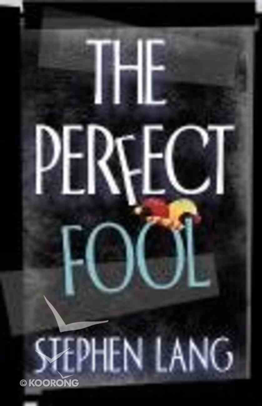 The Perfect Fool Paperback