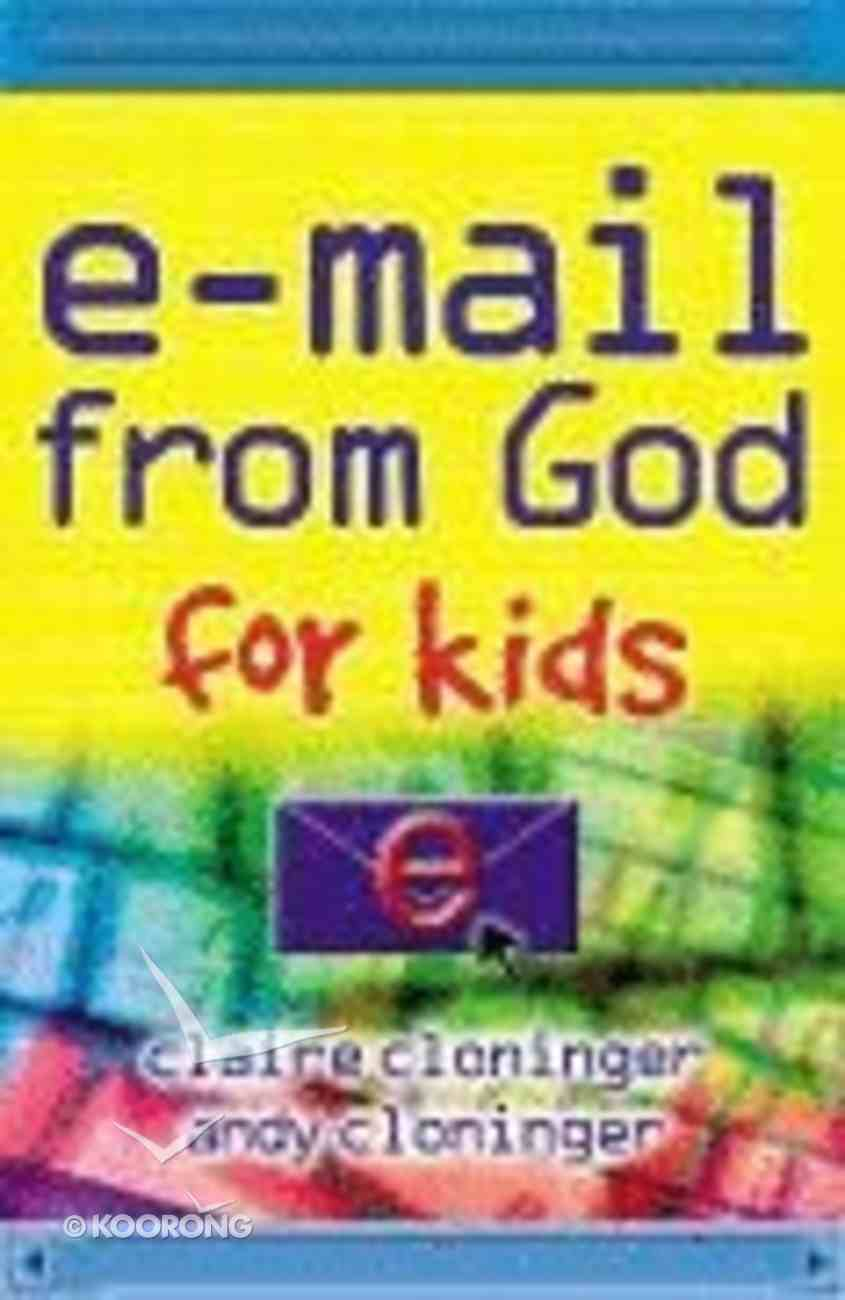 E-Mail From God For Kids Paperback