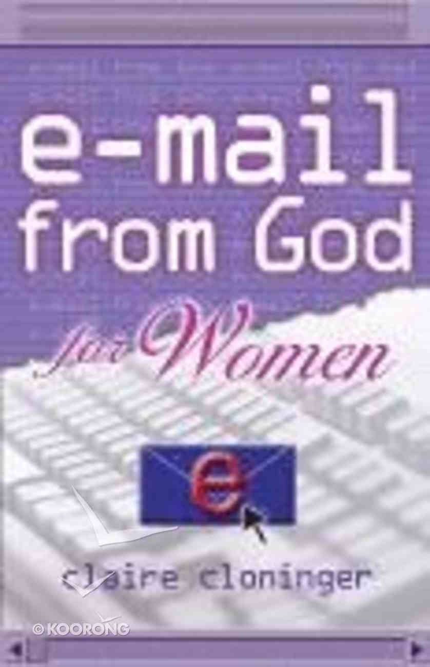 E-Mail From God For Women Paperback