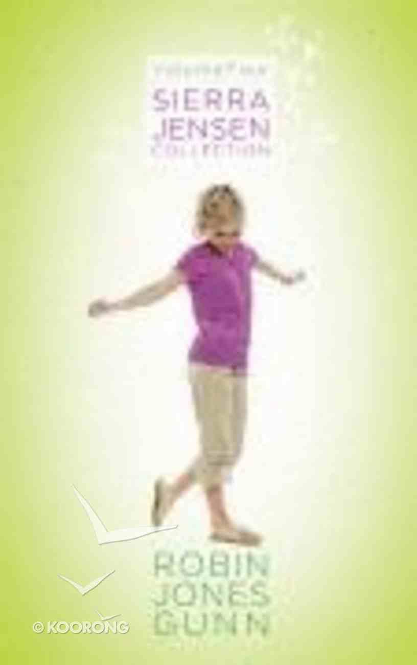 Sierra Jensen Collection Volume 4 (Sierra Jensen Series) Hardback
