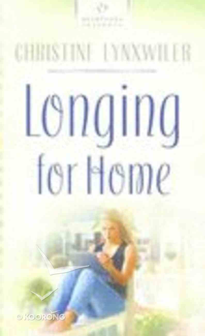 Longing For Home (Heartsong Series) Paperback