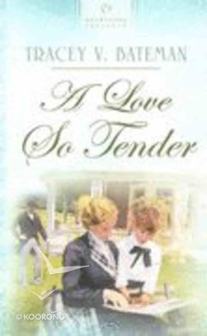 Love So Tender (#652 in Heartsong Series) Mass Market