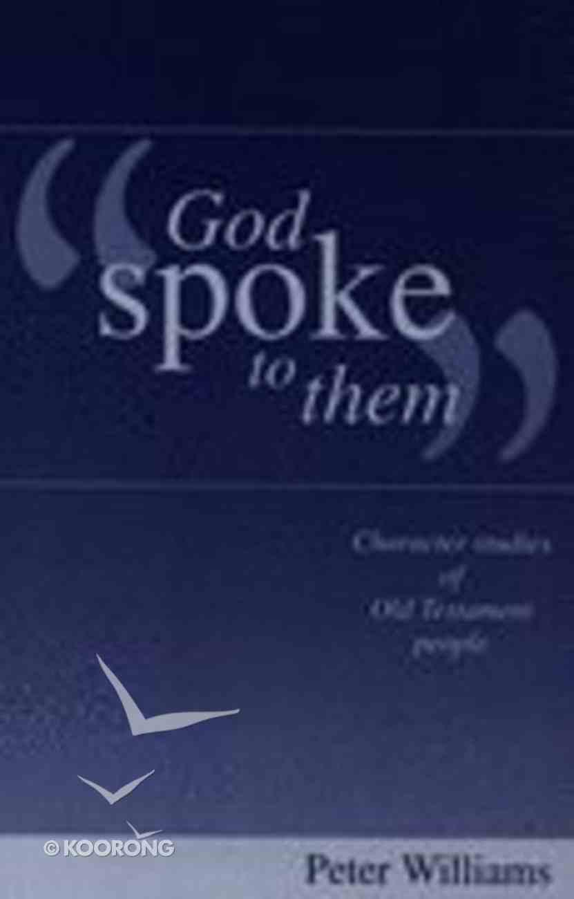 God Spoke to Them Paperback