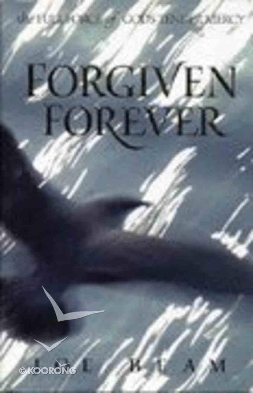 Forgiven Forever Hardback