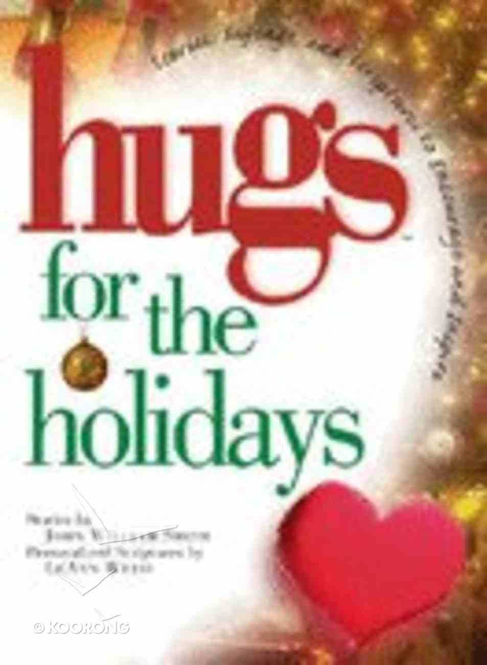 Hugs For the Holidays Hardback