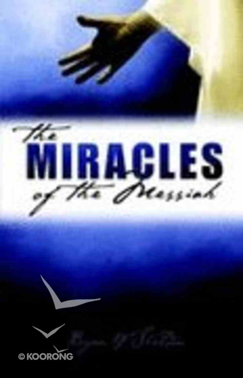 Miracles of the Messiah Paperback