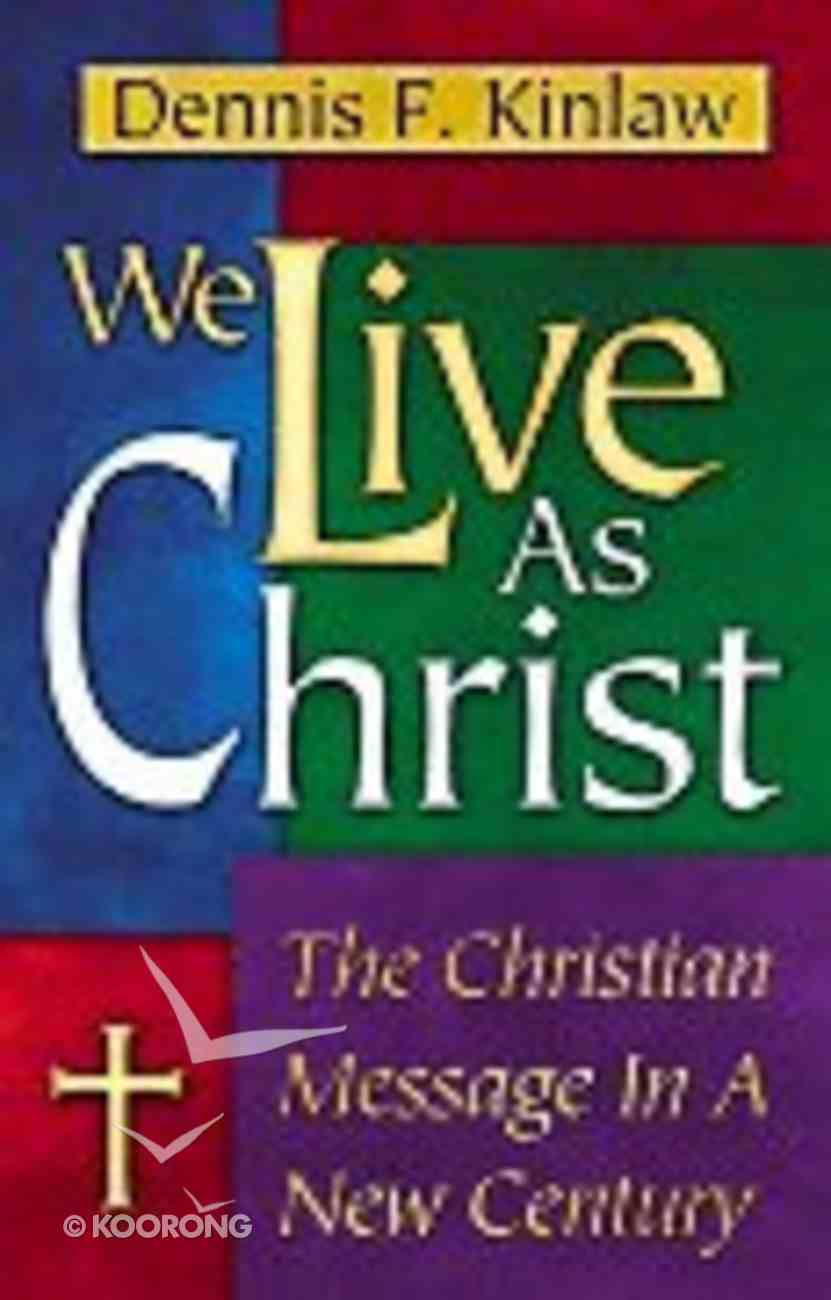 We Live as Christ Paperback
