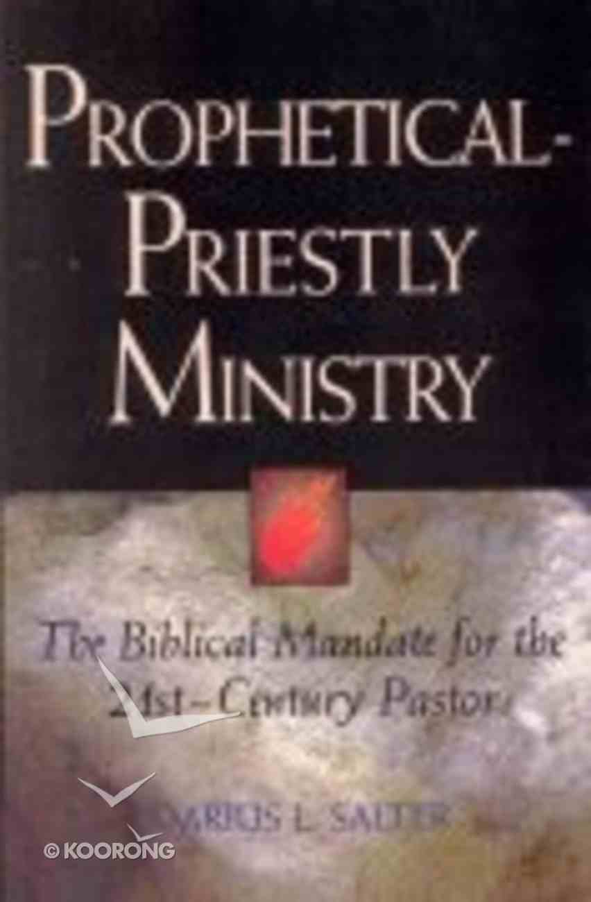 Prophetical-Priestly Ministry Paperback