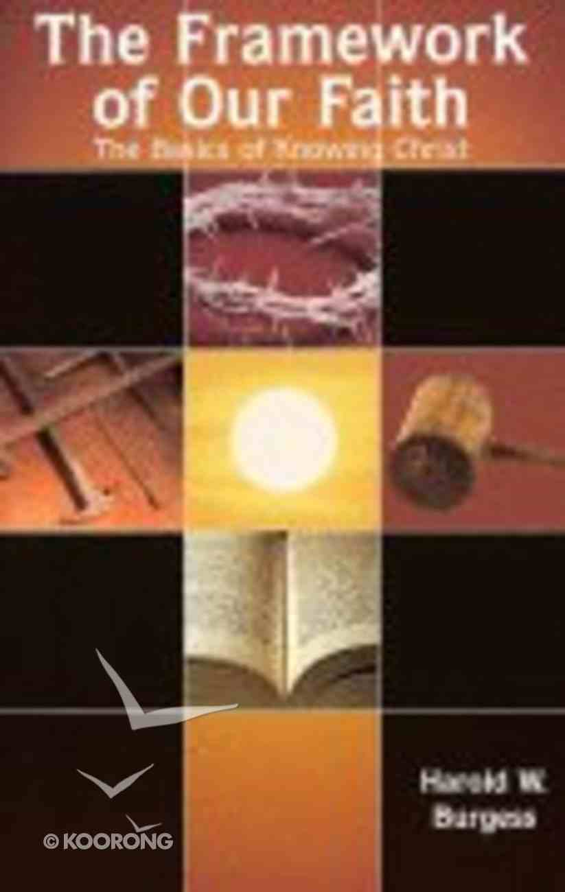 Framework of Our Faith Paperback